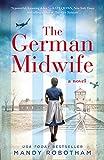 The German Midwife: the heartbreaking World War II historical fiction