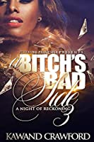 A Bitch's Bad Side 3: Night of Reckoning