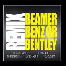 Beamer, Benz, Or Bentley REMIX  feat. Ludacris, The Dream, Jadakiss, Yo Gotti