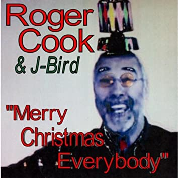 Merry Christmas Everybody (feat. J -Bird)