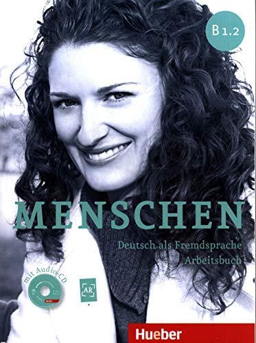 MENSCHEN B1.2 Ab+CD-Audio (ejerc.): Arbeitsbuch B1.2 mit Audio-CD