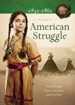 American Struggle: Social Change, Native Americans, and Civil War (Sisters in Time)