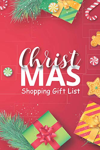 Christmas Shopping Gift List Notebook: Ultimate Christmas Shopping Gift List Tracker and Organizer | Wonderful Notebook for Buying...