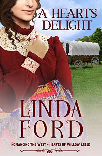 A Heart's Delight: Hearts of Willow Creek (Romancing the West Book 7) (English Edition)