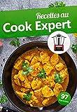Recettes au Cook Expert: Avec un robot cuiseur Cook Expert de Magimix, vous êtes invincible en cuisine. (French Edition)