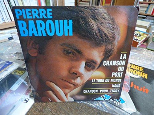 Pierre Barouh : la chanson du port - le tour du monde - nous - chanson pour teddy disque 45 tours disc az EP 952