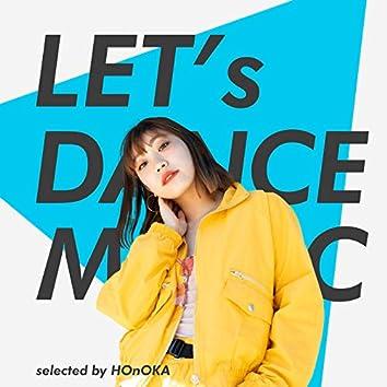 Let's Dance Music selected by HOnOKA