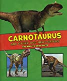 Carnotaurus & Other Odd Meat-Eaters