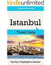 Istanbul Travel Guide: The Top 10 Highlights in Istanbul (Globetrotter Guide Books)