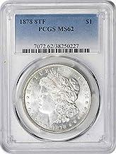 1878-P Morgan Silver Dollar, 8TF, MS62, PCGS