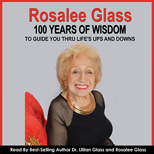 Rosalee Glass 100 Years of Wisdom audiobook cover art