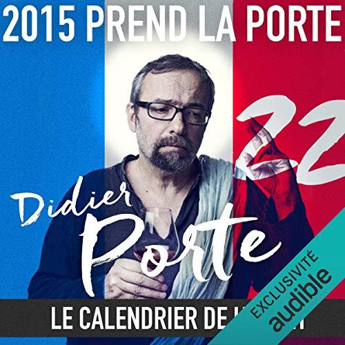 Couverture de 2015 prend la Porte - Le calendrier de l'avent du 13 au 30 novembre 2015