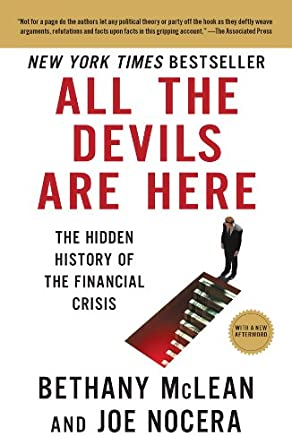 All the Devils Are Here: The Hidden History of the Financial Crisis (English Edition)