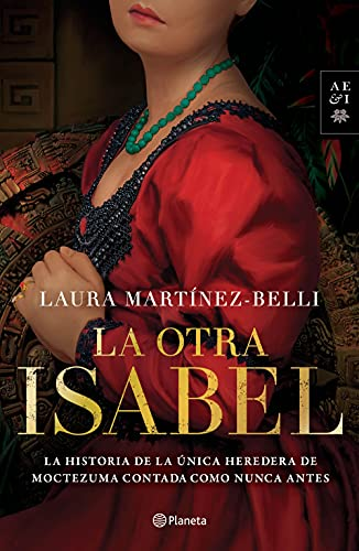 La otra Isabel de Laura Martínez-Belli