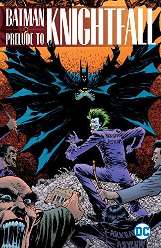Batman: Prelude to Knightfall (Batman: Knightfall) (English Edition)