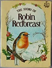 The Story of Robin Redbreast (Hedgerow Tales)