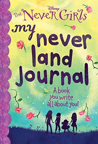 My Never Land Journal (Disney: The Never Girls)