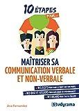 Maîtriser sa communication verbale et non verbale