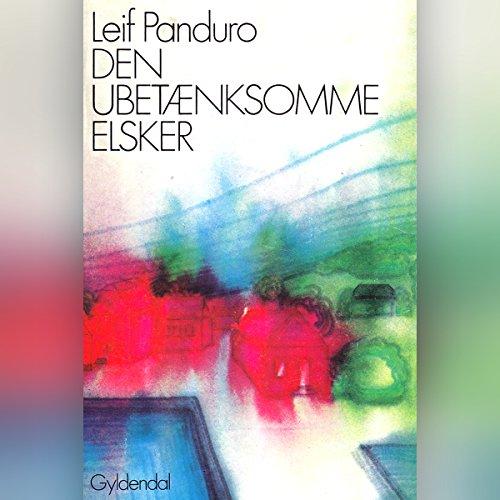 Den ubetænksomme elsker audiobook cover art