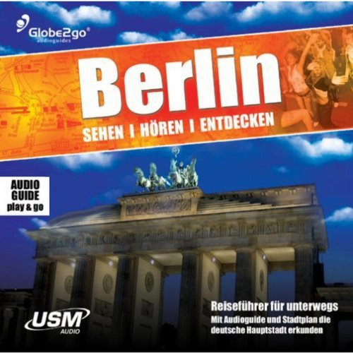 Berlin, sehen, hören, entdecken Titelbild