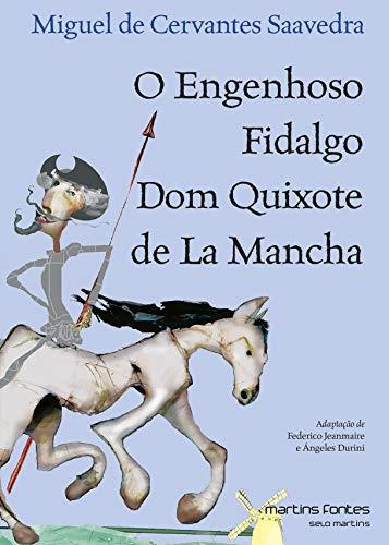 O Engenhoso Fidalgo Dom Quixote De La Mancha