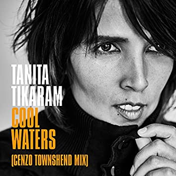 Cool Waters (Cenzo Townshend Mix)