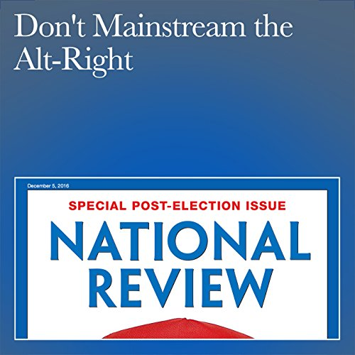 Don't Mainstream the Alt-Right audiobook cover art
