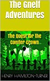 The Gnelf Adventures: The Quest for the Conifer Crown (English Edition)