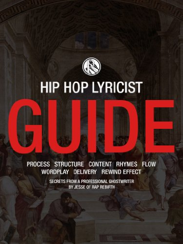 The Rap Rebirth Lyricist Guide: How to Write Amazing Hip-Hop Lyrics (English Edition)