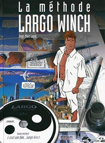 La methode Largo Winch