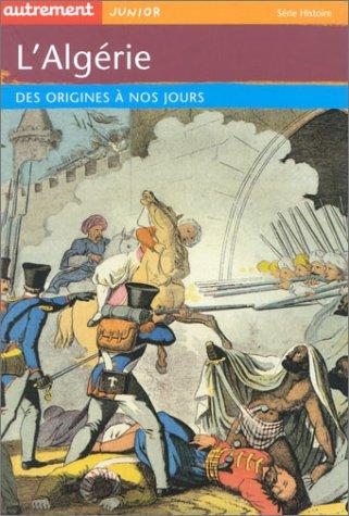 Lalgrie Des Origines Nos Jours
