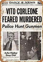 Vito Corleon Feared Murdered 注意看板メタル安全標識壁パネル注意マー表示パネル金属板のブリキ看板情報サイン