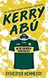 Kerry Abú: The Ultimate Kerry Football Fan Book (English Edition)