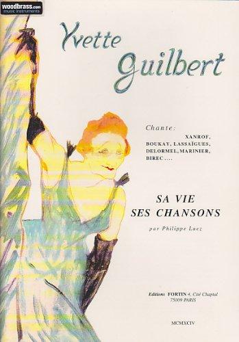 Partitions variété, pop, rock FORTIN YVETTE GUILBERT - SA VIE, SES CHANSONS Format - feuillet