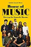 House of Music: Raising the Kanneh-Masons (English Edition)