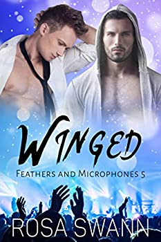 Winged  Feathers and Microphones 5   Gay Fallen Angel and Rock Star Romance