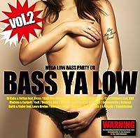 BASS YA LOW vol.2