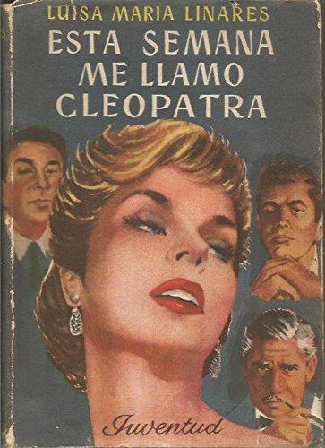 ESTA SEMANA ME LLAMO CLEOPATRA