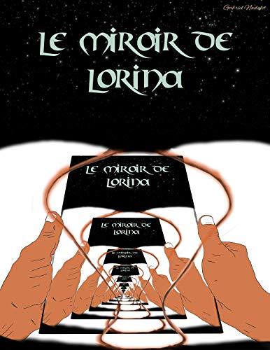 Couverture du livre Le miroir de Lorina