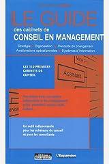 Le guide des cabinets de conseil en management Relié