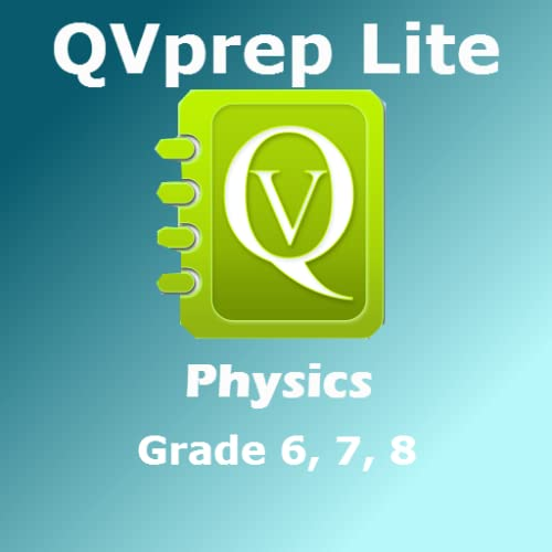 FREE QVprep Lite Science Physics Grade 6 7 8 for Sixth 6th Seventh 7th Eighth 8th Grade - Learn Physics