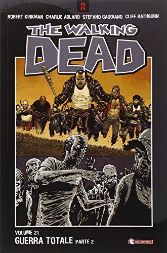 Guerra totale. The walking dead. Parte seconda: 21 (Zeta come zombie)