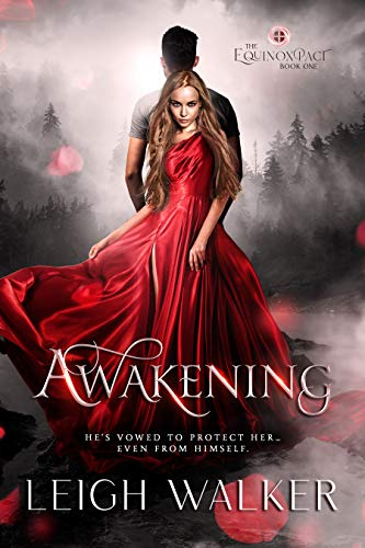 AWAKENING: A YOUNG ADULT PARANORMAL ROMANCE (THE EQUINOX PACT Book 1)