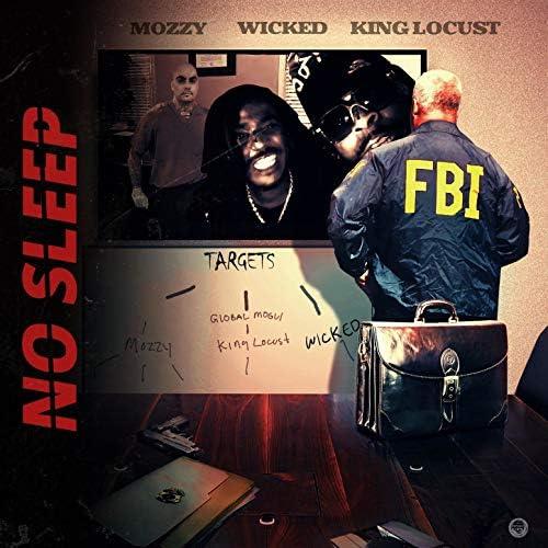 Wicked feat. Mozzy & King Locust