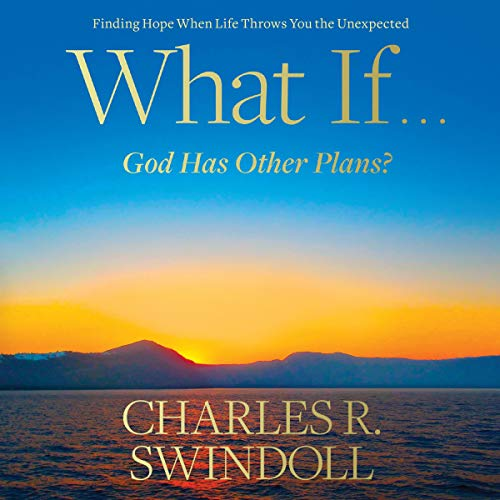 What If...God Has Other Plans? audiobook cover art