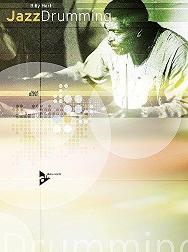 Jazz Drumming: Schlagzeug. Lehrbuch mit CD. (Advance Music)