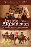Inside Afghanistan: A Mission of Mercy to a War-Torn People Before 9/11 and Beyond