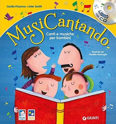 Musicantando. Canti e musiche per bambini. Nuova ediz. Con CD-Audio