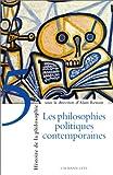 Histoire de la philosophie politique, tome 5 - Les Philosophies politiques contemporaines