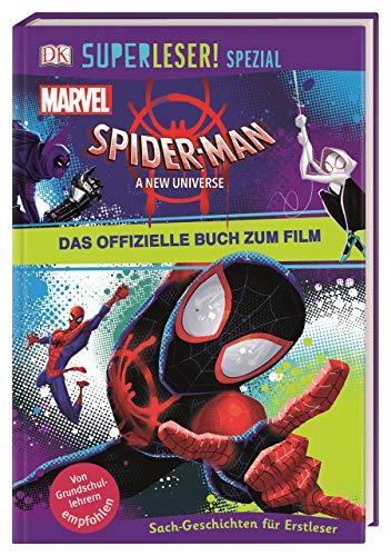 SUPERLESER! SPEZIAL Spider-Man A New Universe Das offizielle Buch zum Film: Sach-Geschichten für Erstleser